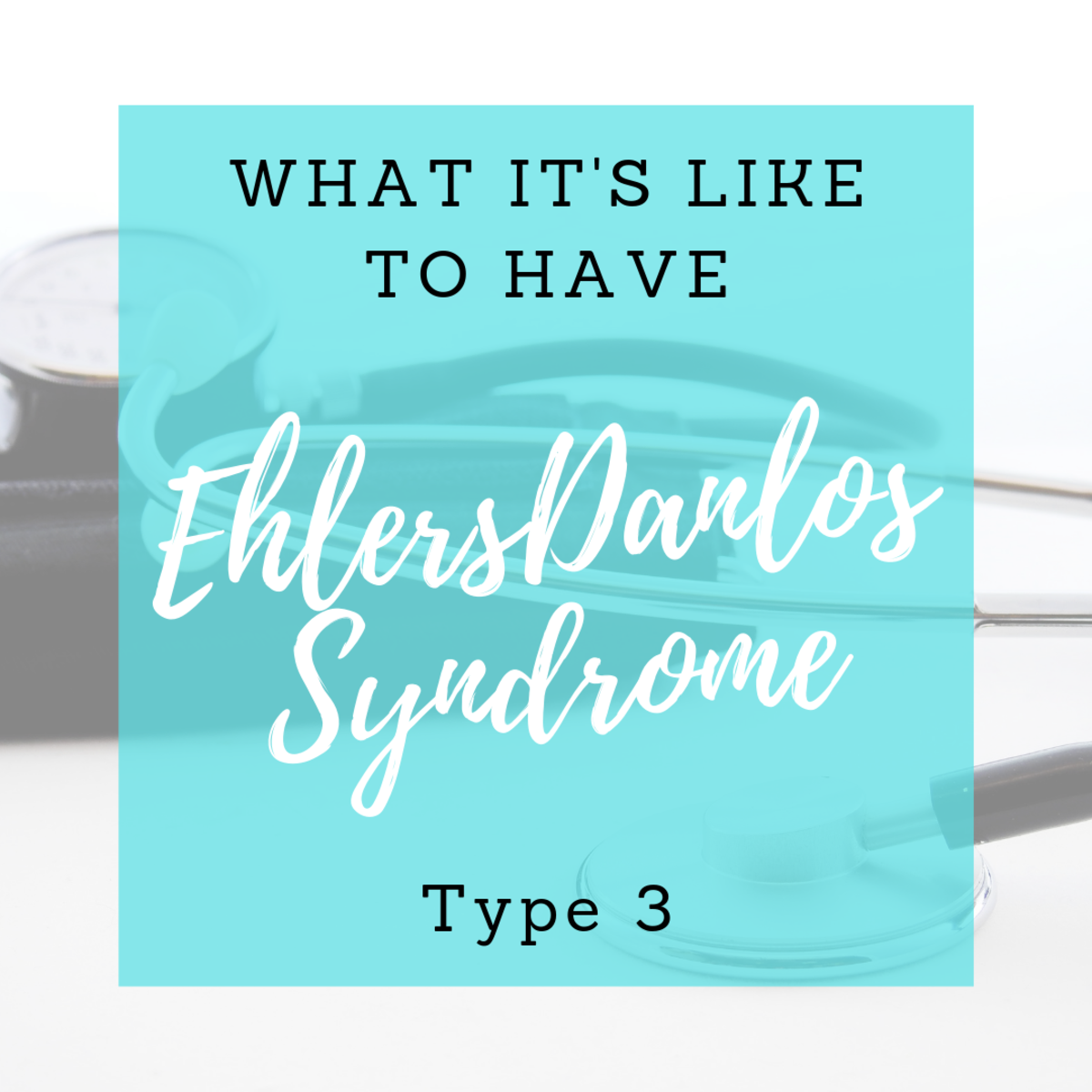 What it's like to live with hyper mobile Ehlers Danlos Syndrome.