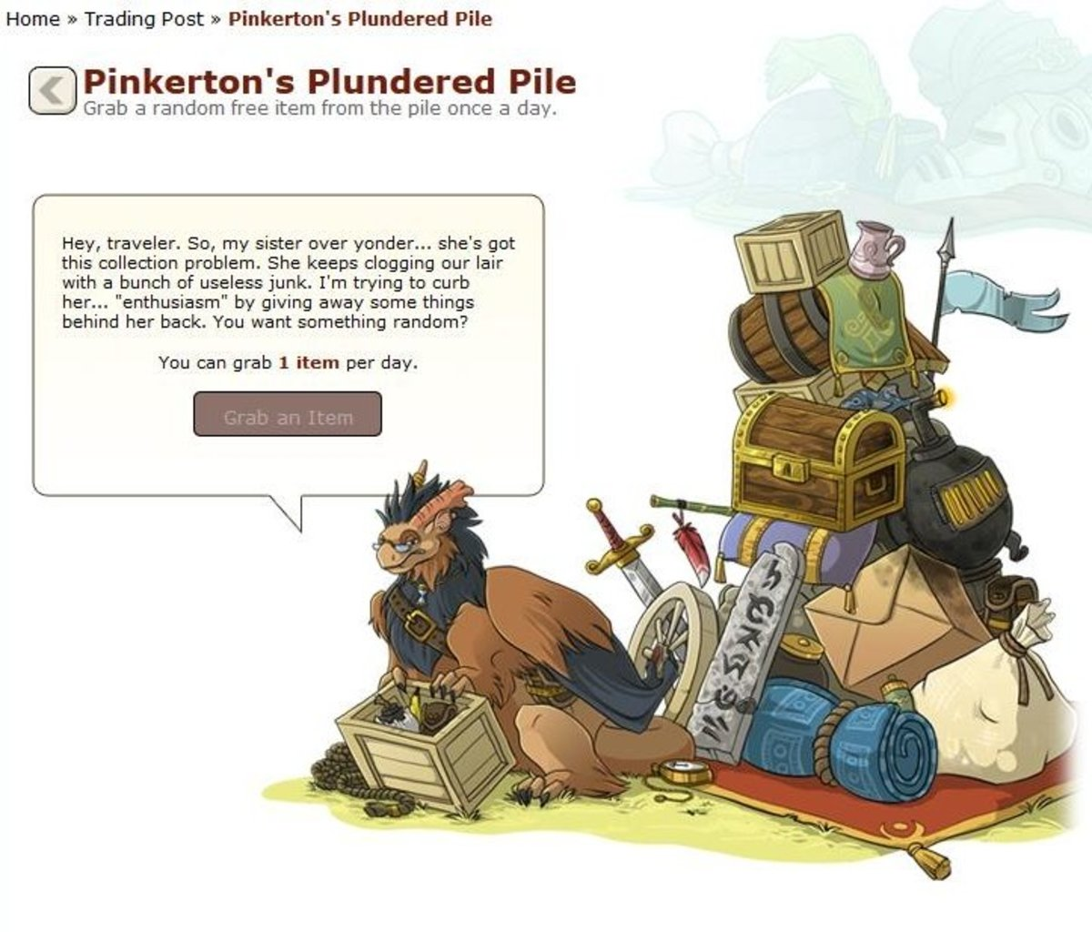 Pinkterton doesn't always give rare items, but you'll love him when he does.
