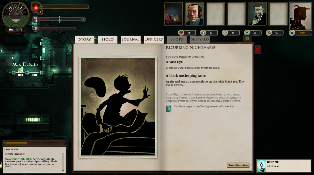 The player's captain has a Recurring Nightmare in Sunless Sea.