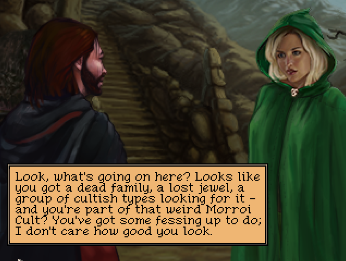 Roehn speaks to Kayanna in Quest for Infamy. Whenever she shows up it's plot-important.