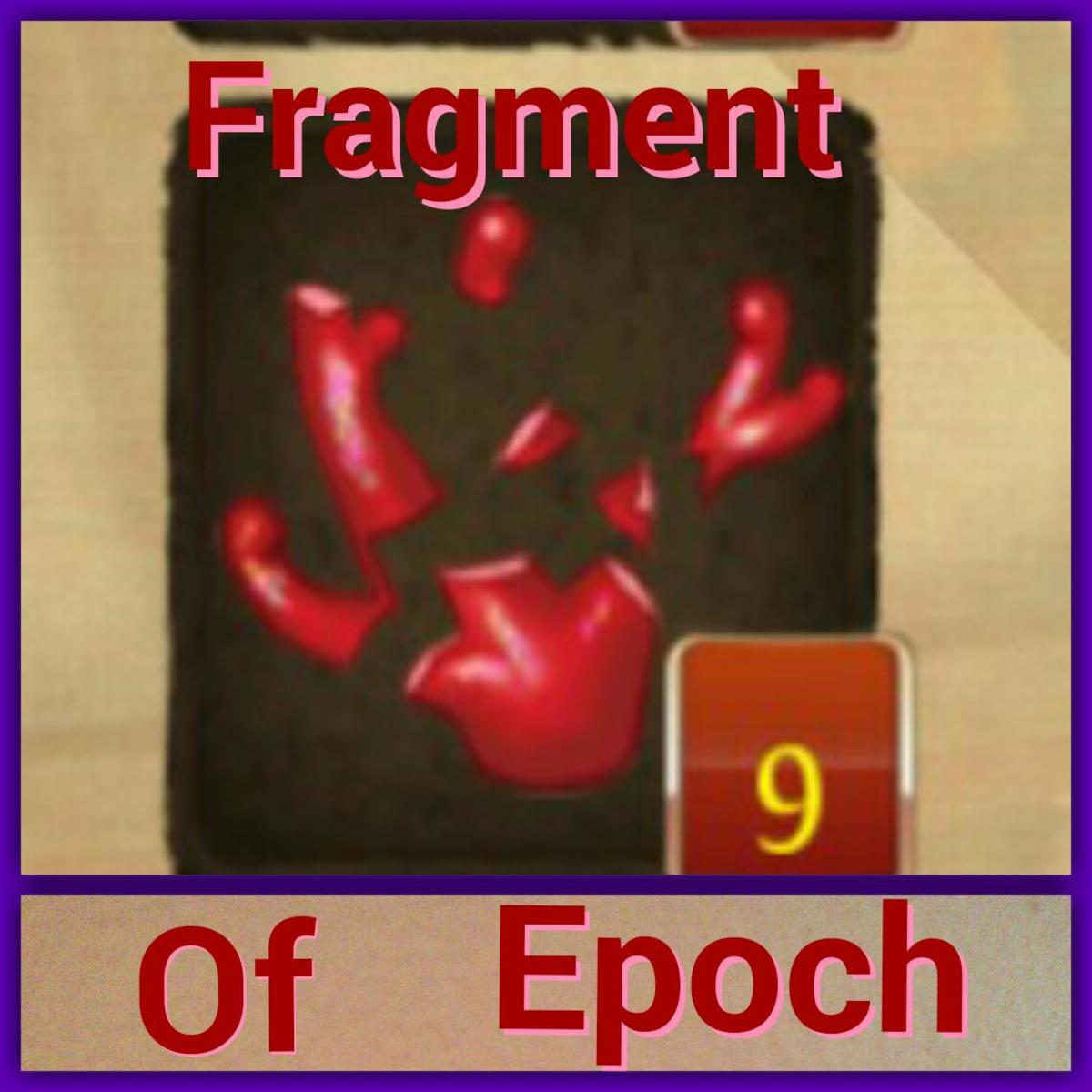 These nine Fragment of Epoch can be crafted into three Essence of Epoch.