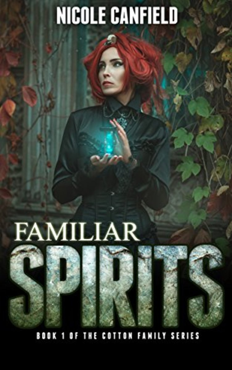 Familiar Spirits, Book 1
