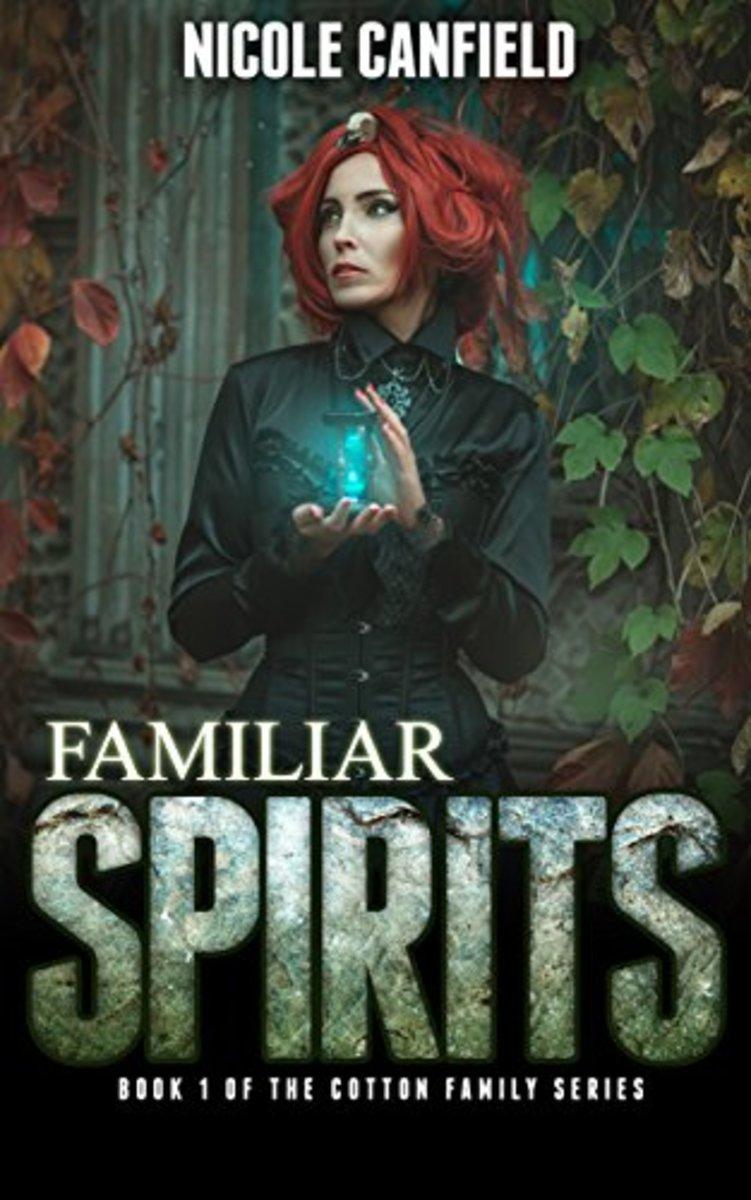 Familiar Spirits, Book 1