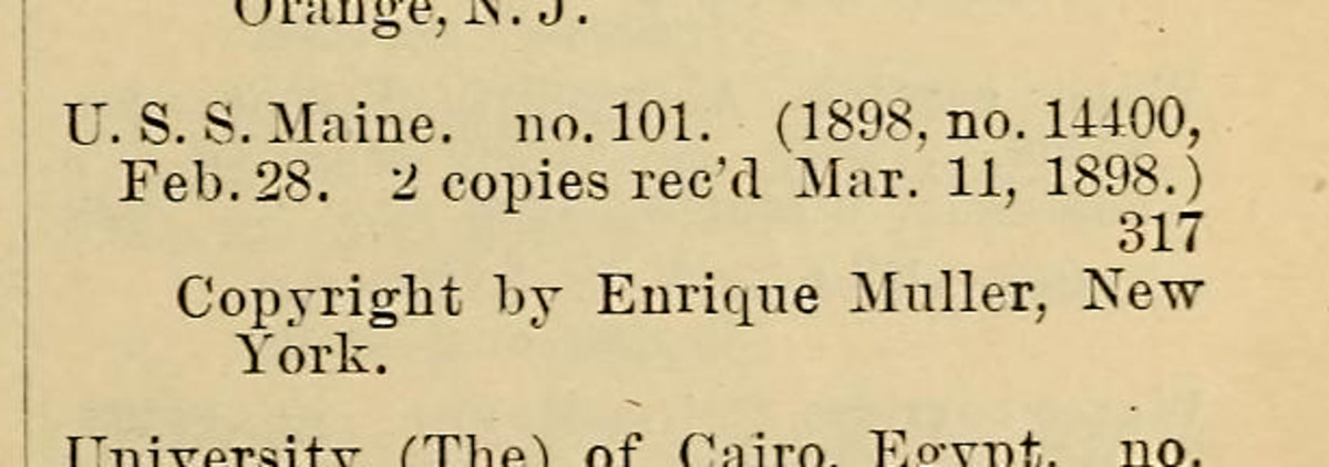 From the Catalogue of Copyright Entries for 1898. I think this was the Maine that sank. Remember the Maine!