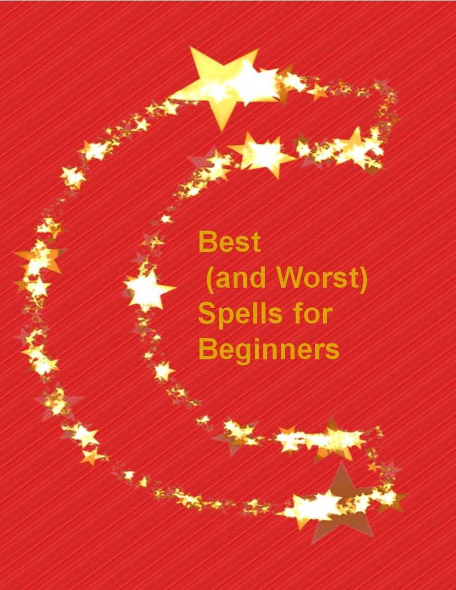 Best and Worst Spells for Beginners