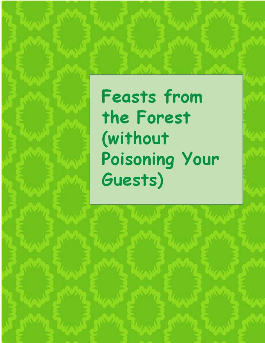 Feasts from the Forest without Poisoning Your Guests