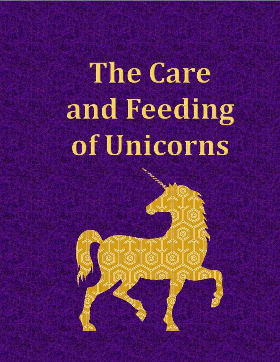 The Care and Feeding of Unicorns