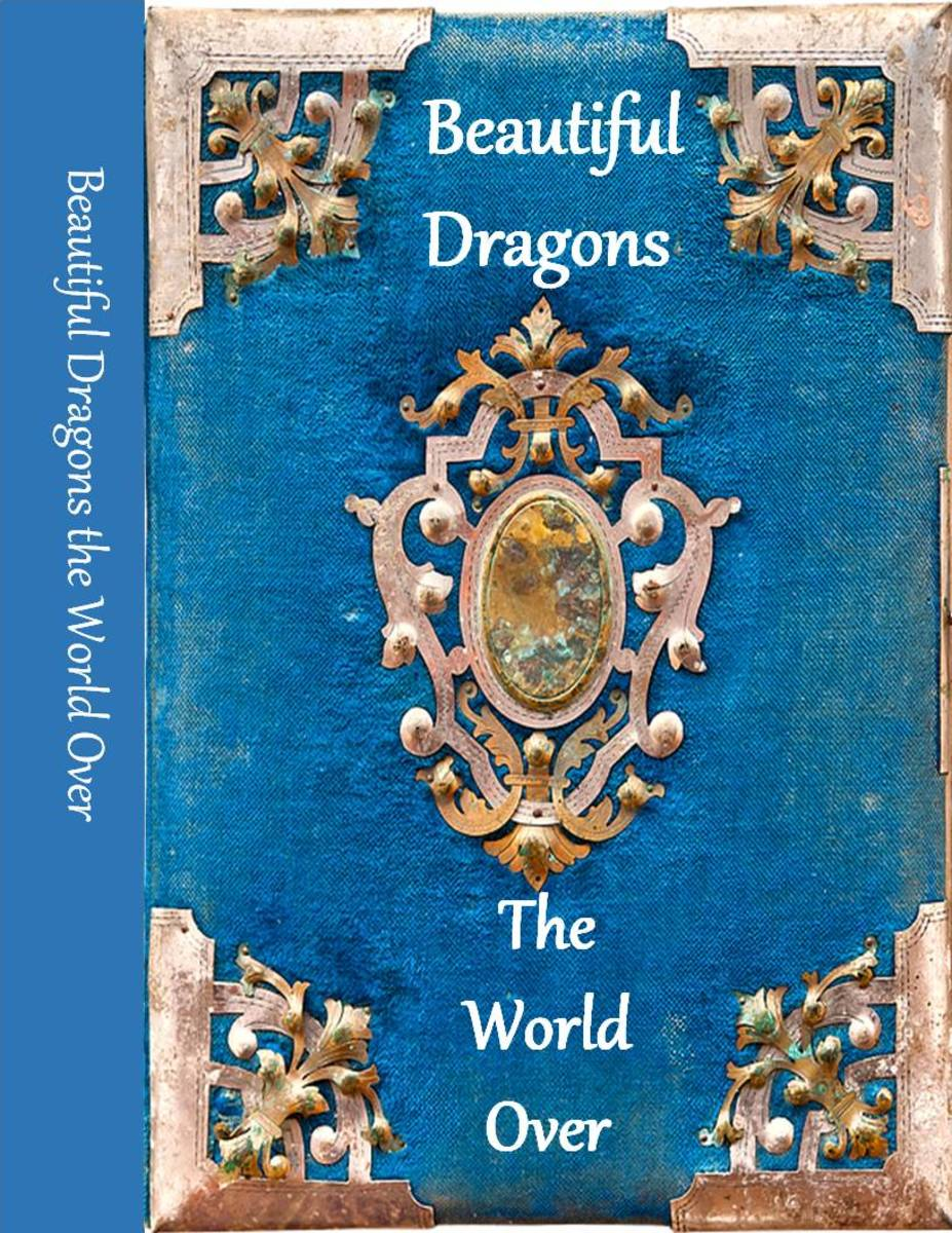 Beautiful Dragons the World Over