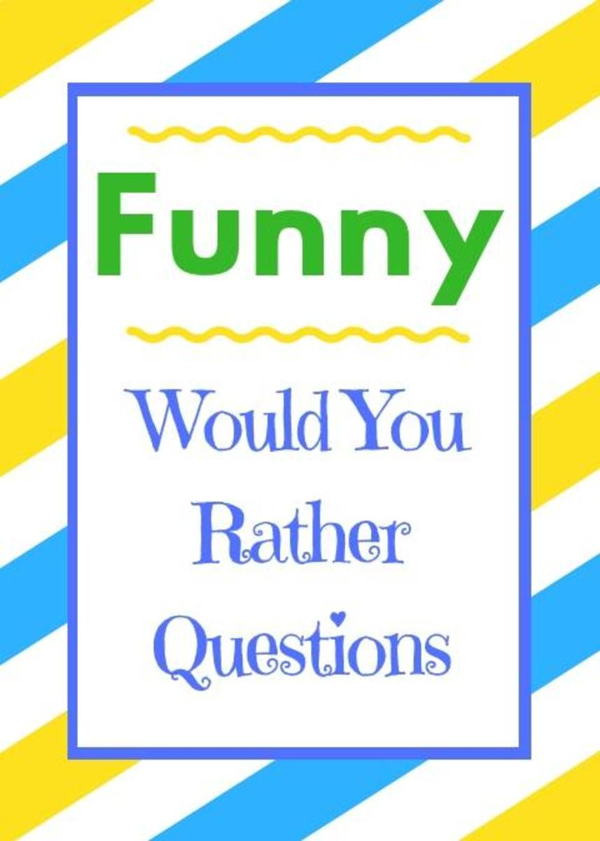 60+ Funny Would You Rather Questions