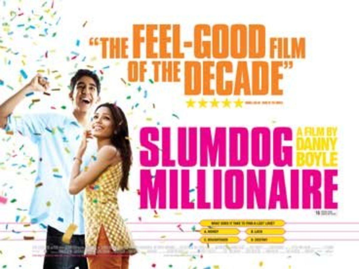 "In 2008, ""Slumdog Millionaire"" won eight Oscars including Best Picture."