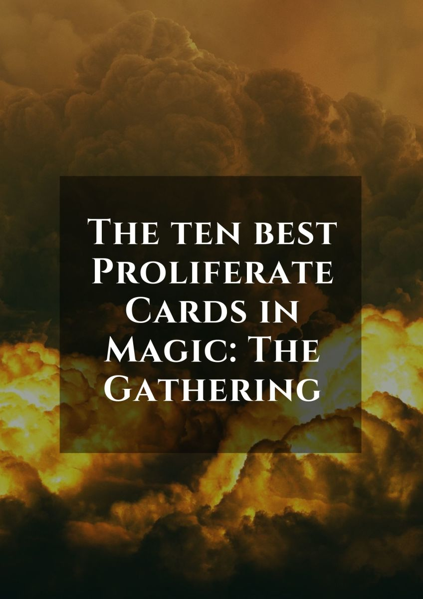 Top 10 Proliferate Cards in Magic: The Gathering