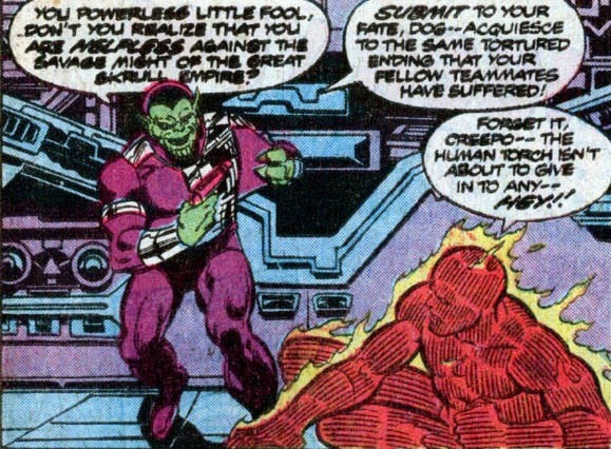Robots like Skrull-X shouldn't out torch the Human Torch if they don't want to be slag.