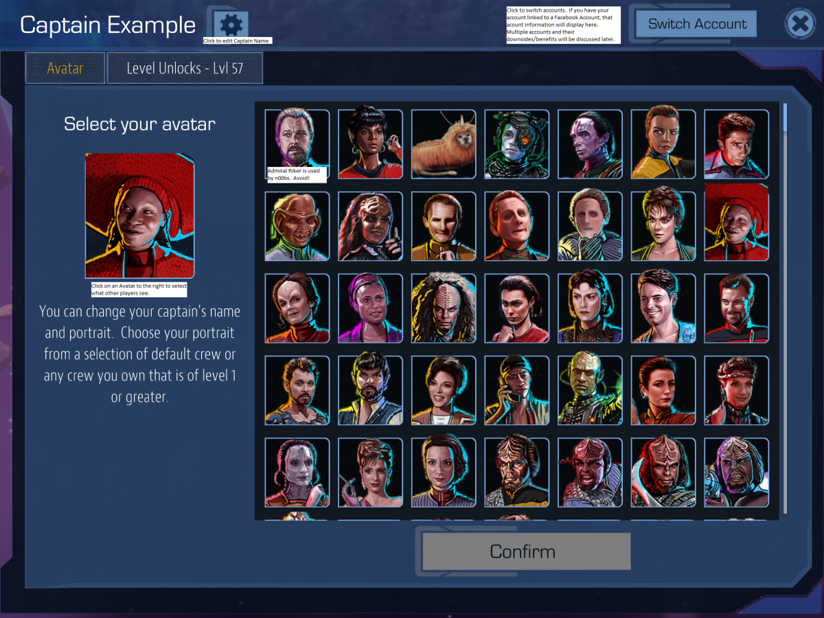 Pick a name, any name.  Pick an Avatar.  Absolutely DO NOT CHOOSE Admiral Riker.  Really.  I am not kidding.