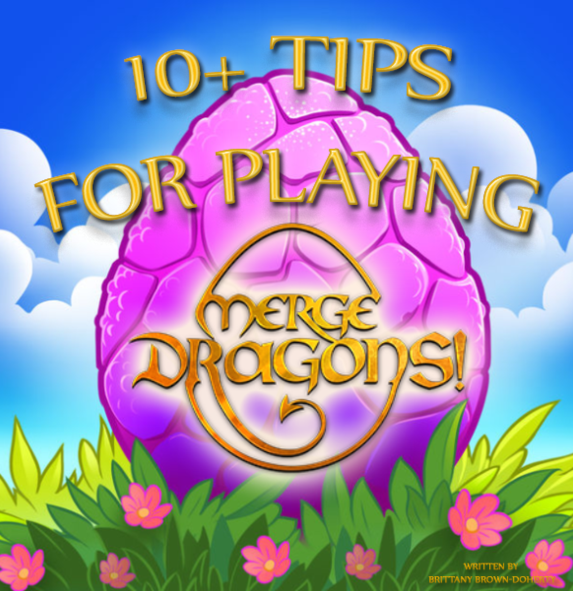 10+ Tips for Playing Merge Dragons!
