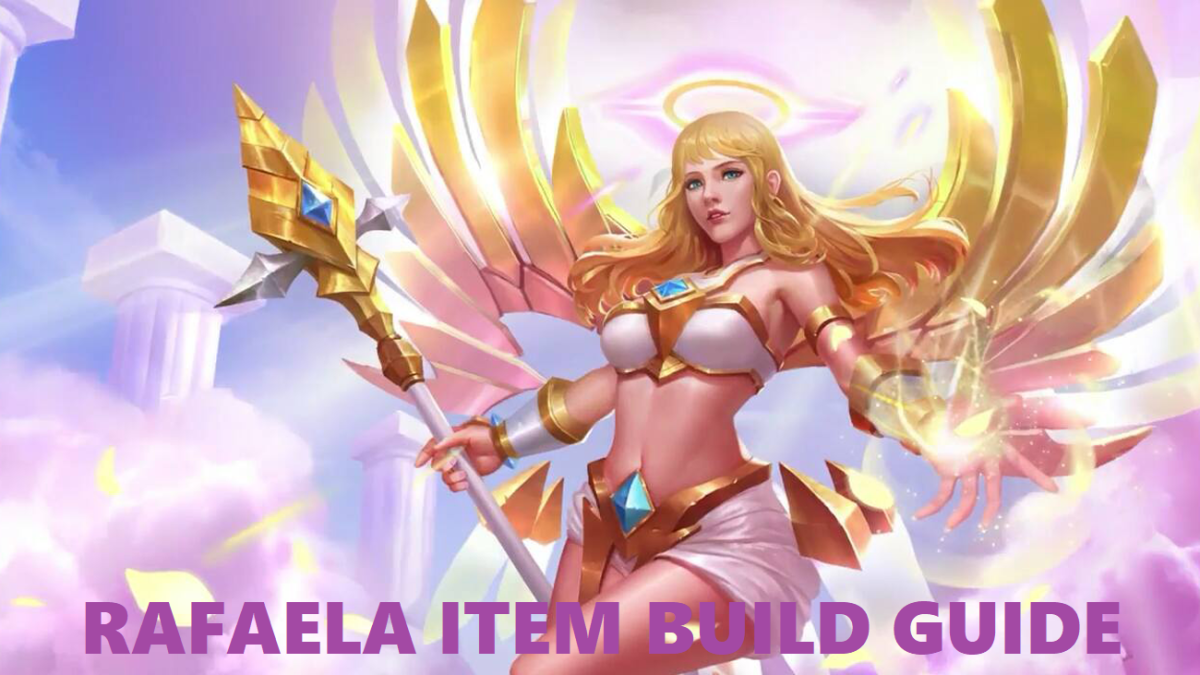 Mobile Legends Rafaela Item Build Guide