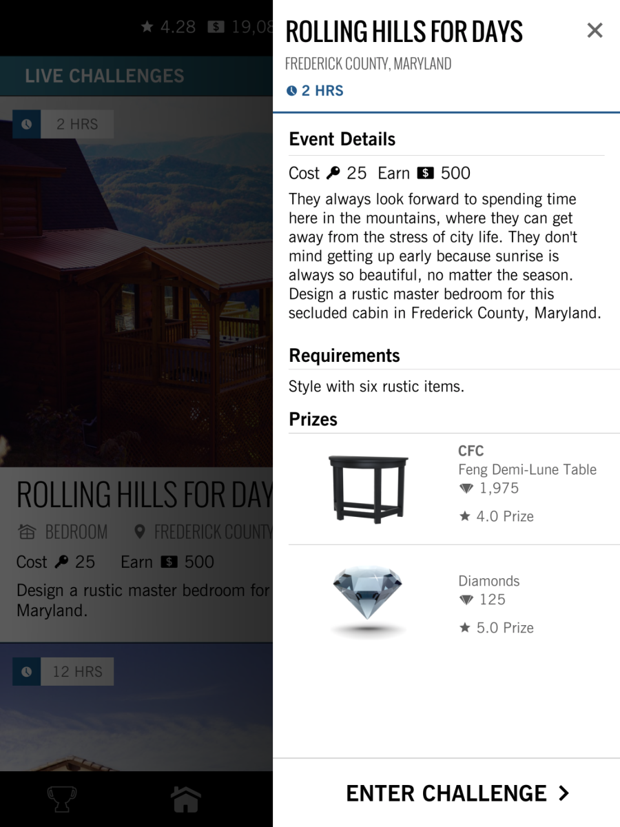 Follow the style requirements to enter the Design Home challenge.  If you receive four stars from voters you win the prize.  If you receive 5 stars you get 125 diamonds as a bonus!