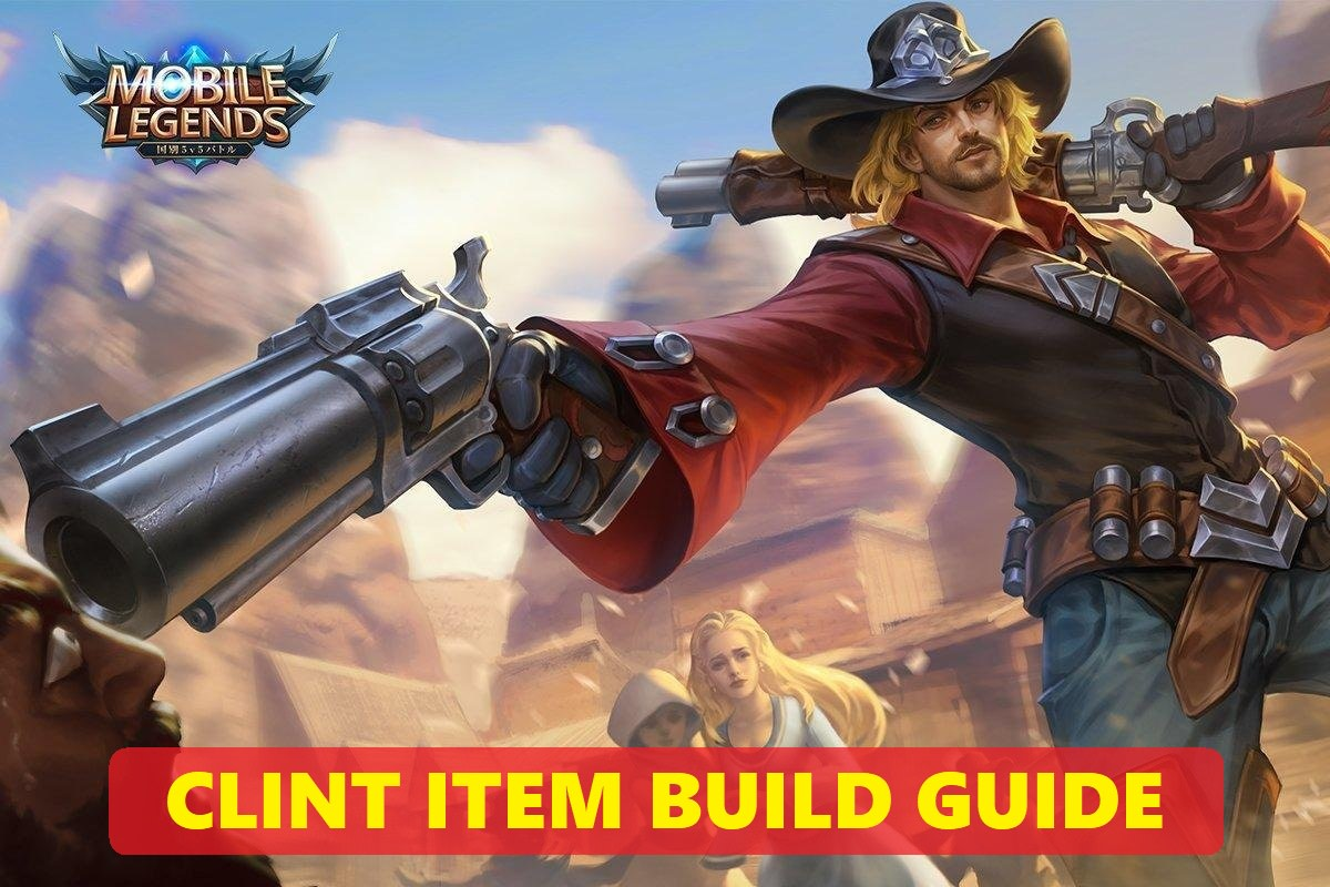Mobile Legends Clint Item Build Guide