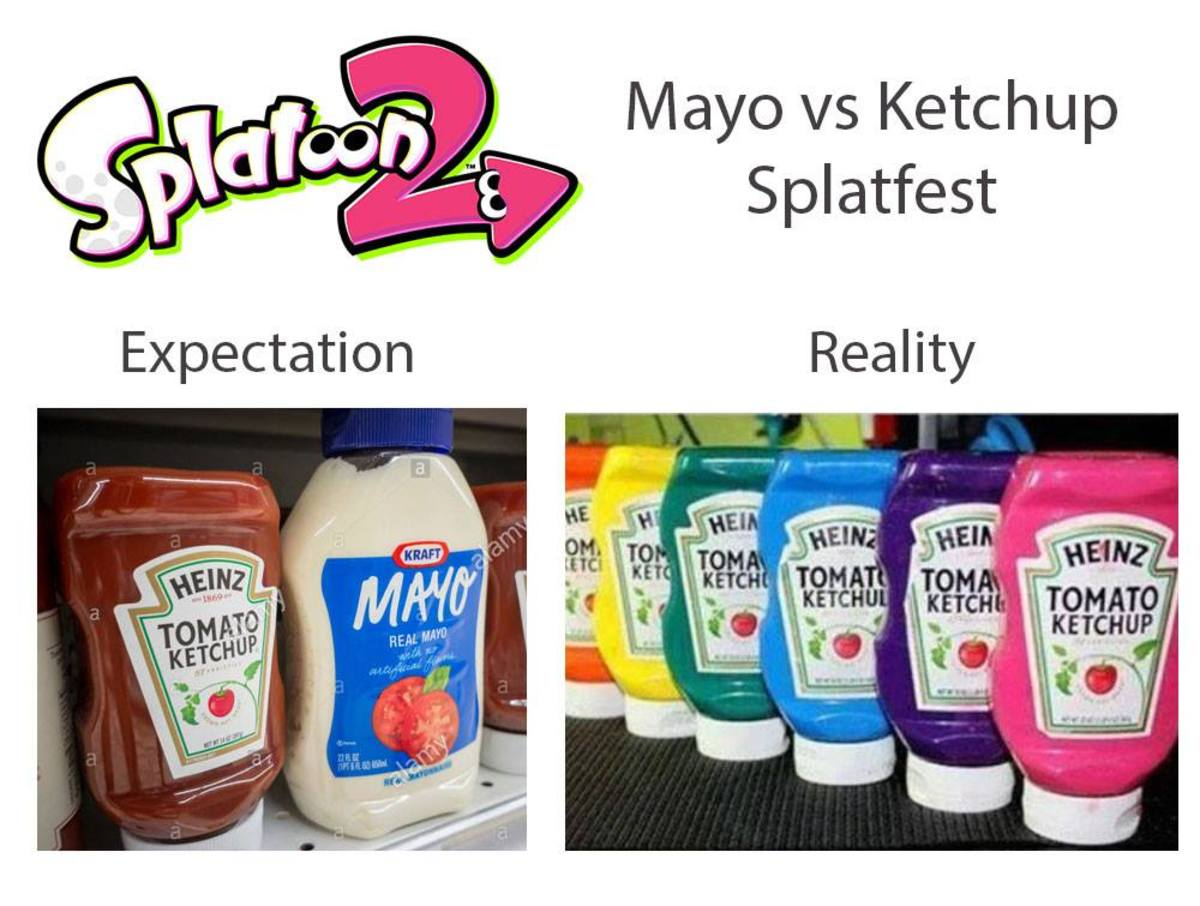 A meme I made during the first Splatoon 2 Splatfest, Mayo vs Ketchup, referencing the fact that most matches were Ketchup vs Ketchup because there weren't enough players on team Mayo.