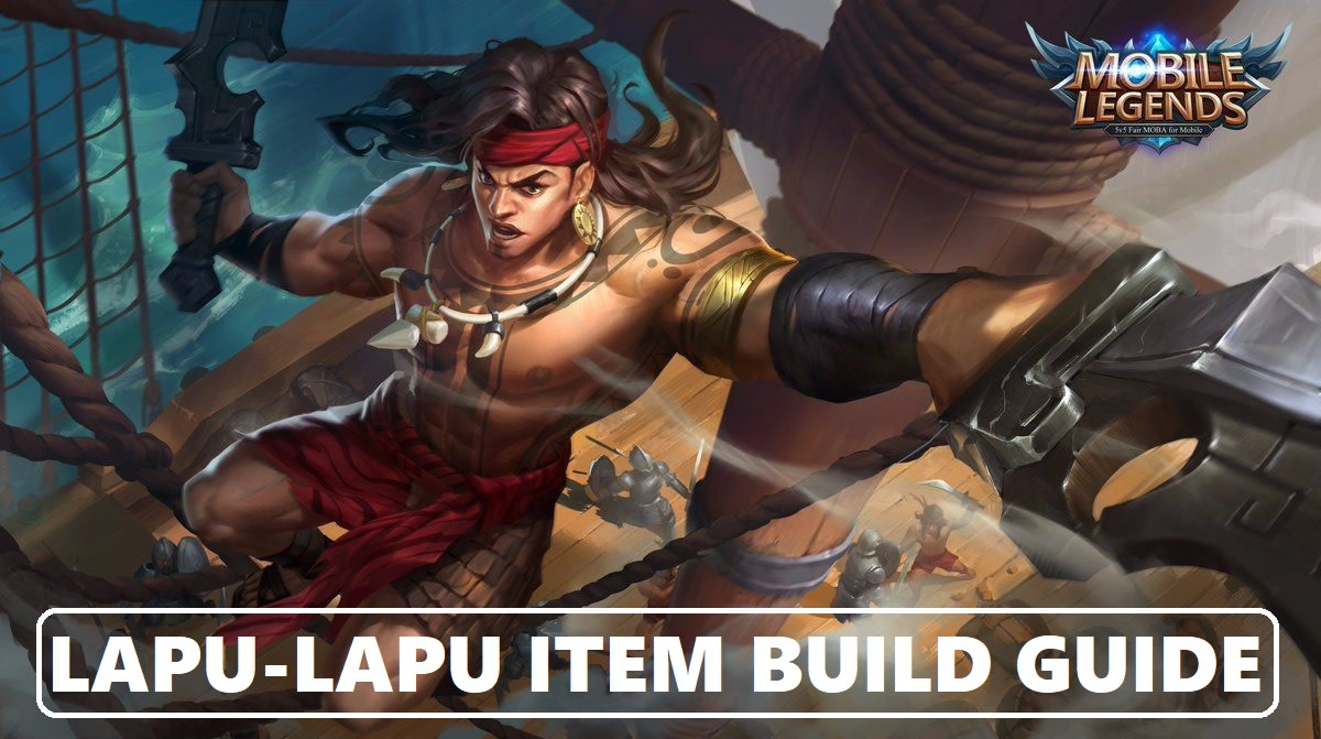 Mobile Legends: Lapu-Lapu Item Build Guide