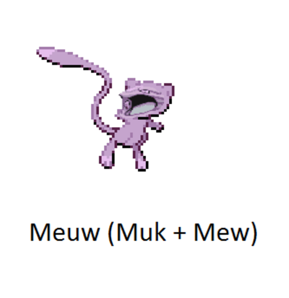 Yea, maybe Muew isn't the best Pokemon fusion