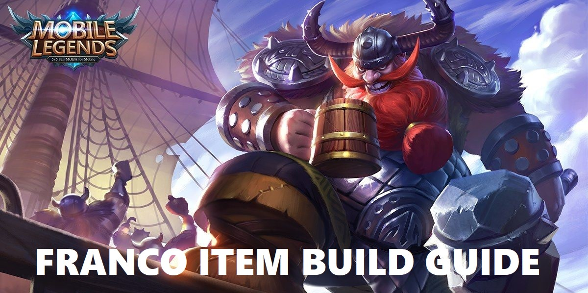 Mobile Legends Franco Item Build Guide