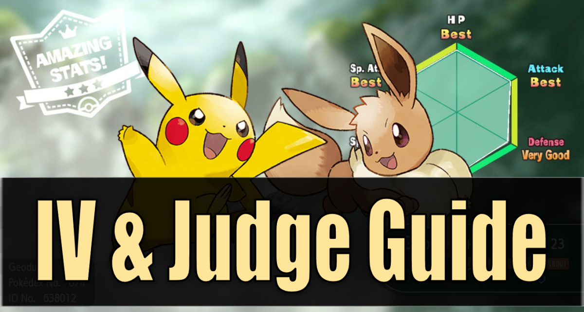 """Pokemon Let's Go"" IV & Judge Guide"