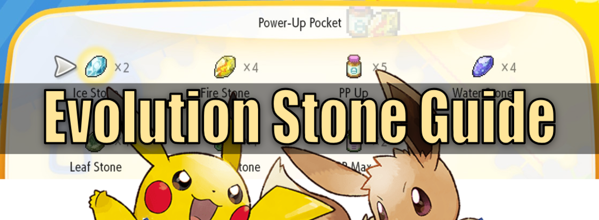 """Pokemon Let's Go"" Stone Evolution Guide"