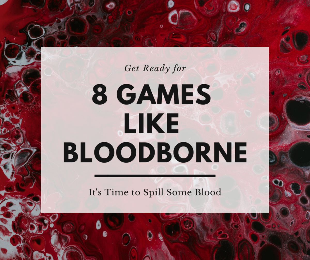 "Get ready to spill some blood with these games like ""Bloodborne."""