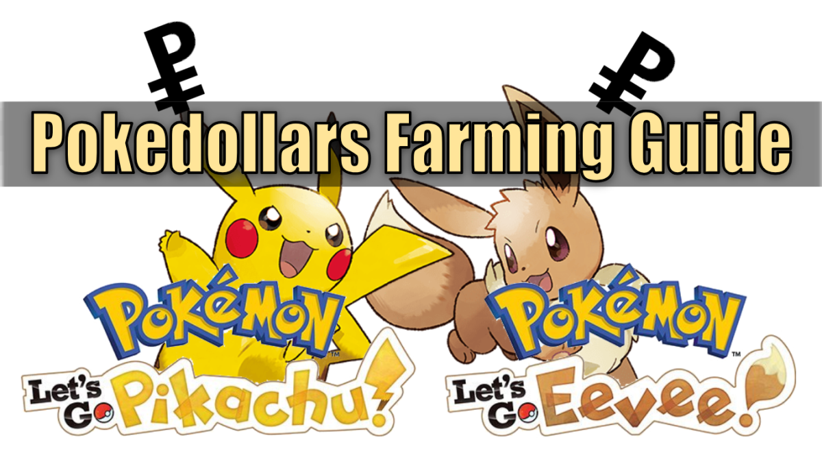 """Pokemon Let's Go"" Pokedollar Money Guide"