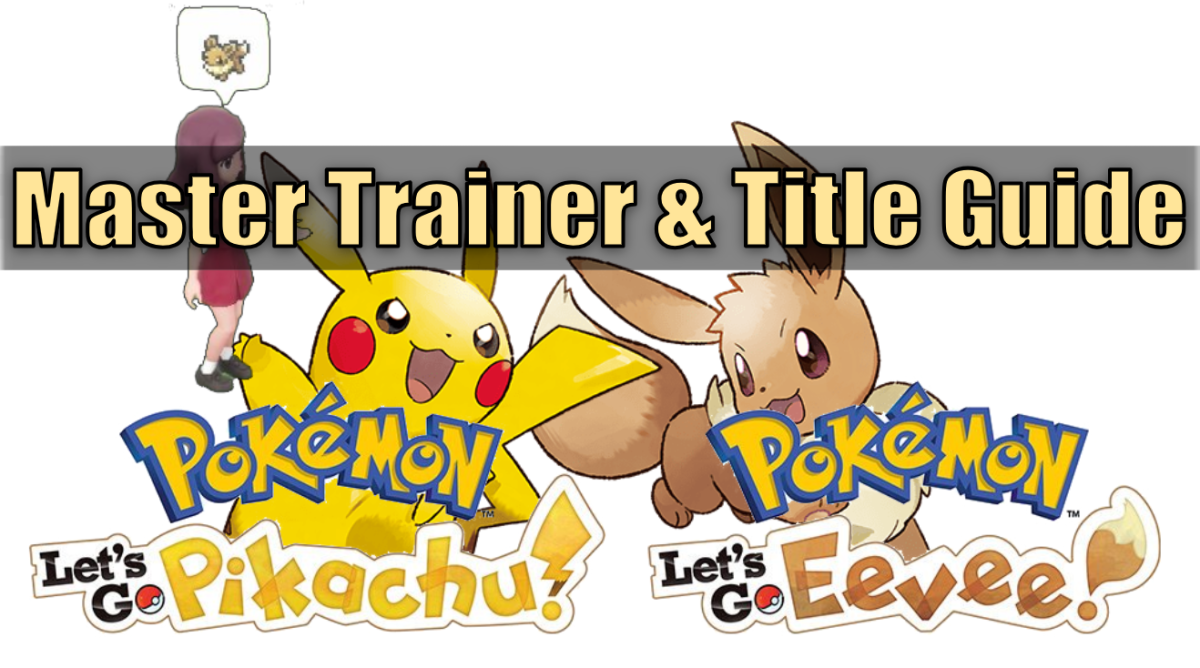 """Pokemon Let's Go"" Master Trainers & Titles Guide"