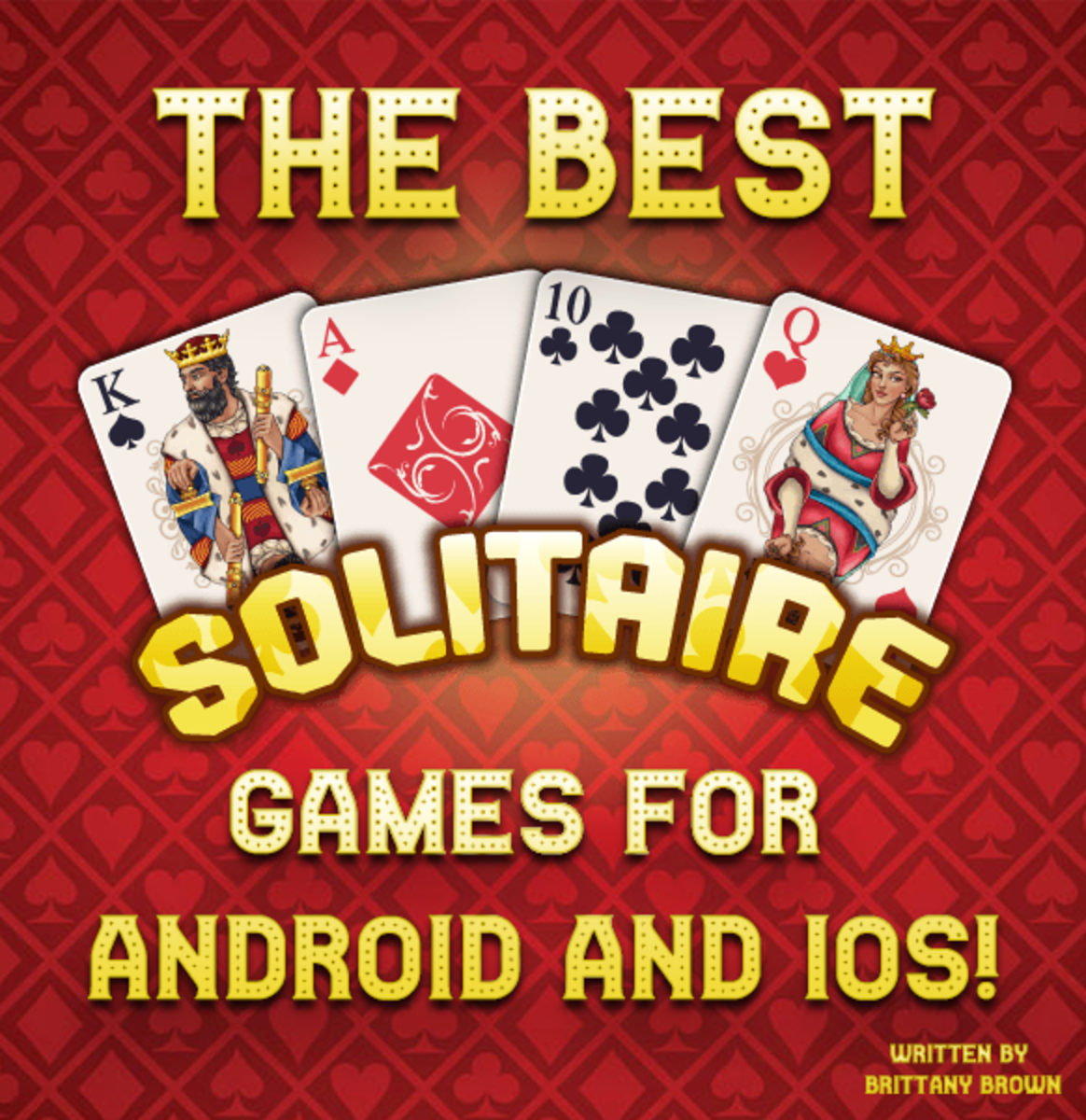 The best free solitaire games for Android and iOS devices!