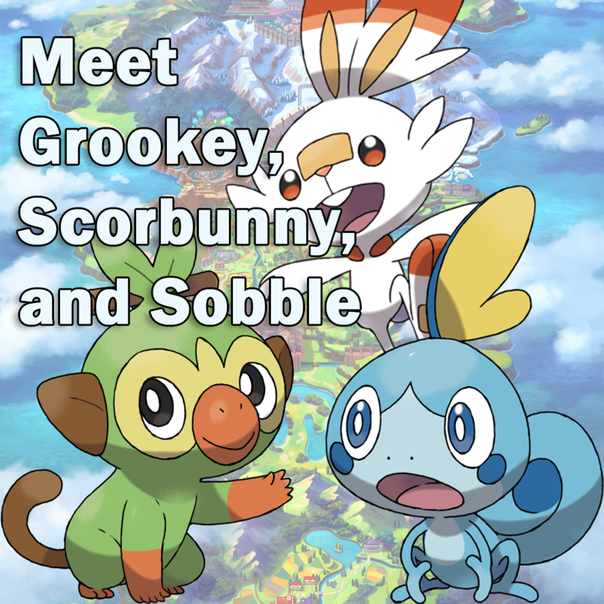 "Meet the ""Pokémon Sword and Shield"" Starters: Grookey, Scorbunny, and Sobble"