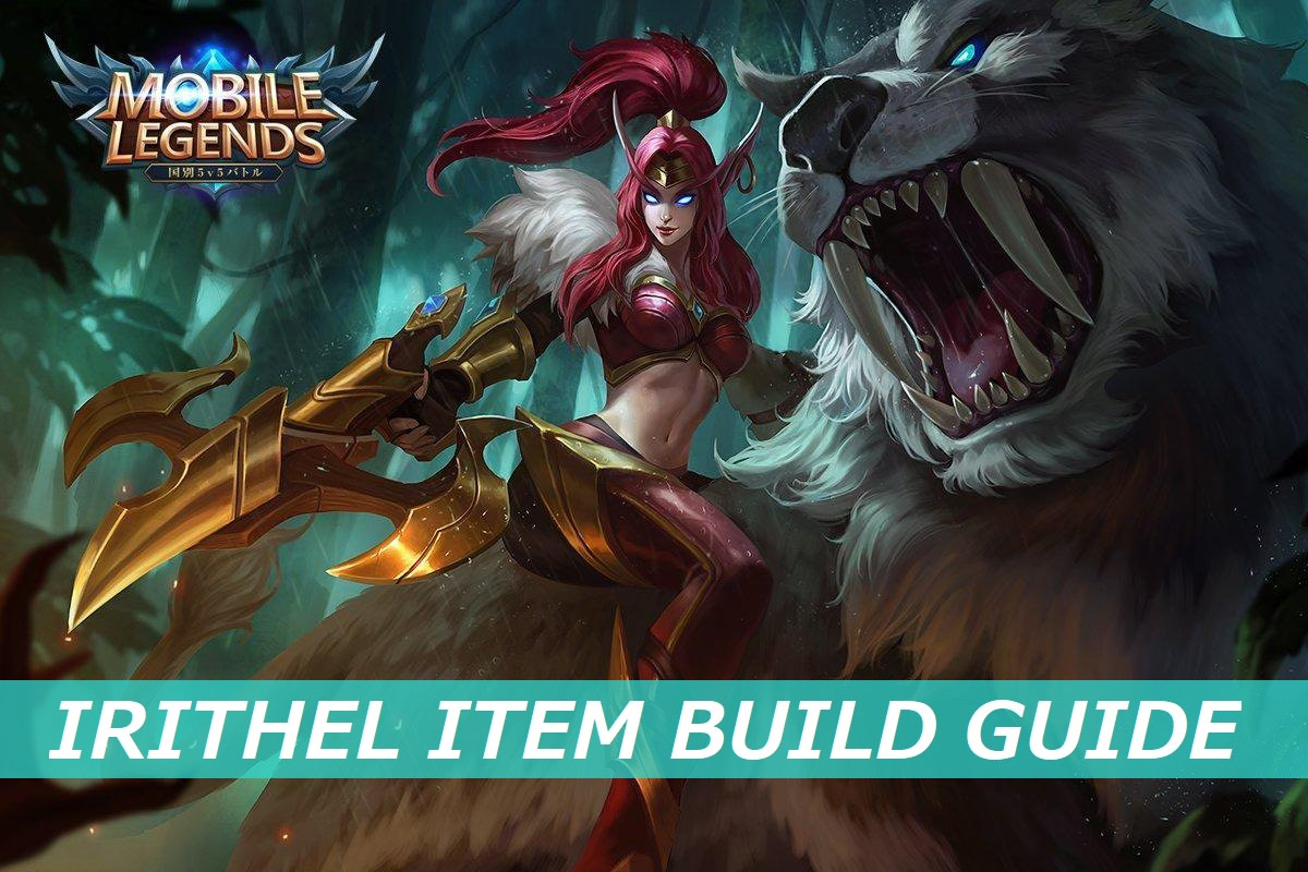 Mobile Legends Irithel Item Build Guide