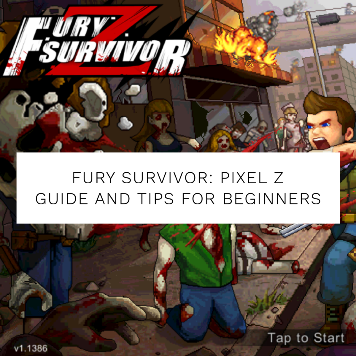 """How to Play """"Fury Survivor: Pixel Z"""": Guide and Tips for Beginners"""