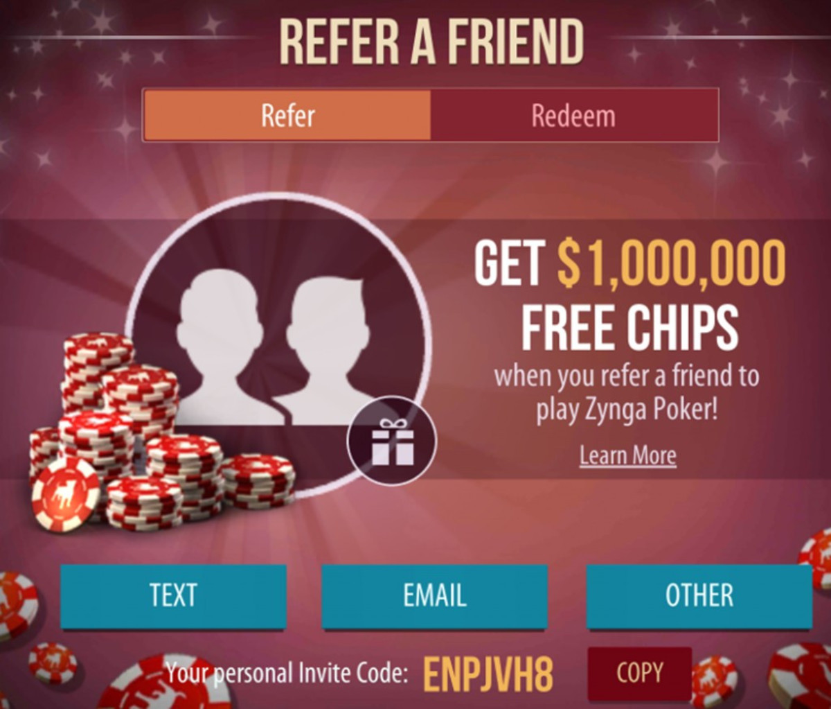 You can earn chips from inviting people to play.
