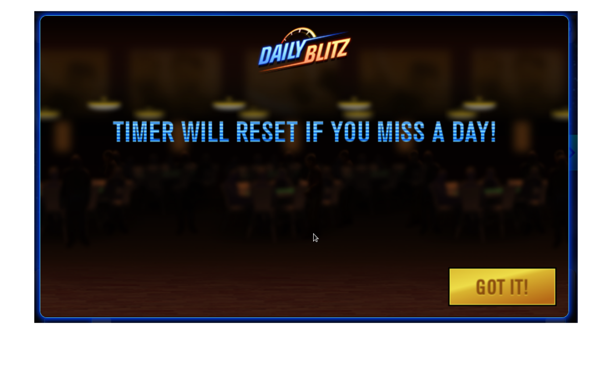 Your Daily Bltiz timer resets if you don't play the minigame every day.
