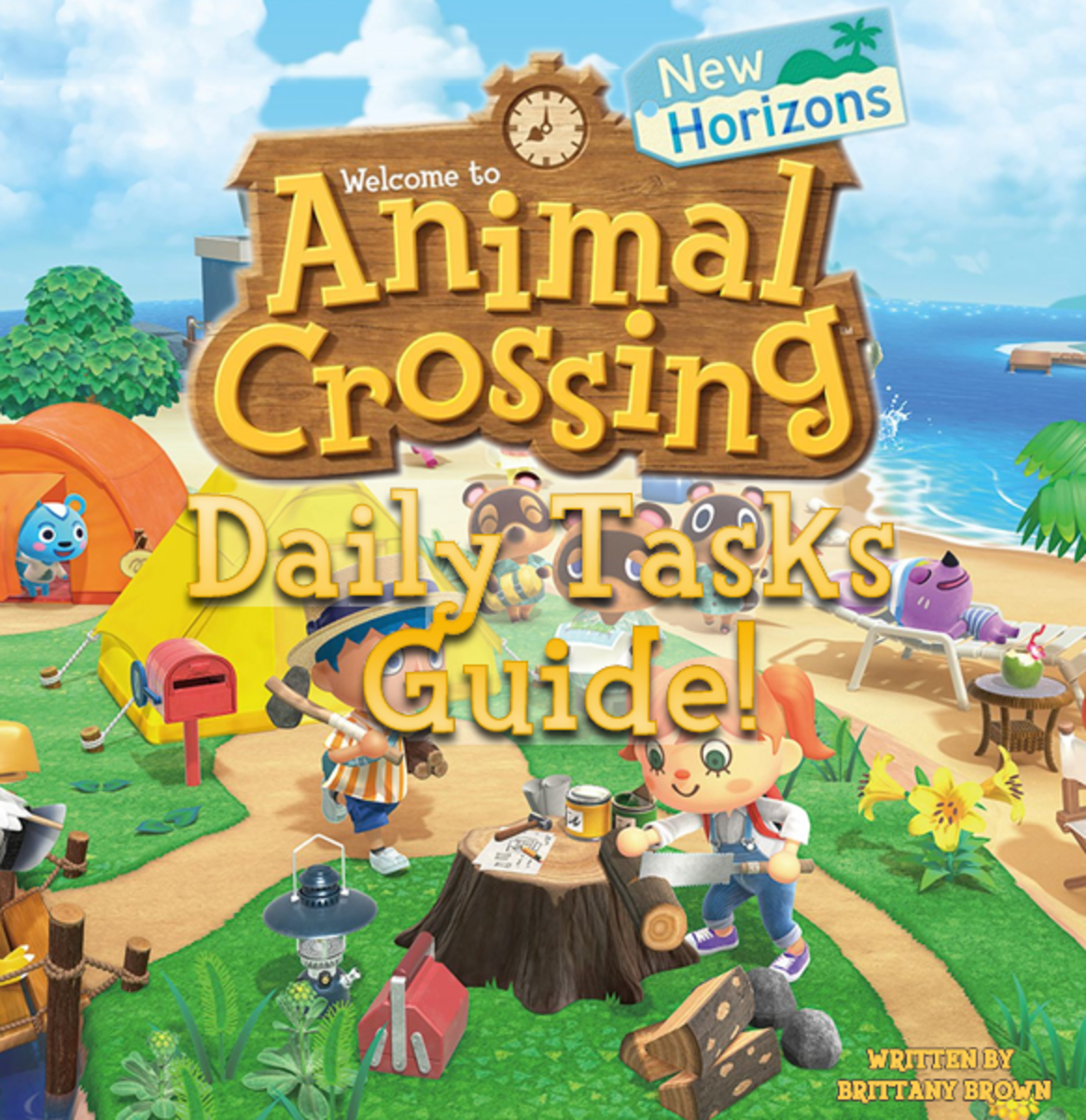 "The ""Animal Crossing: New Horizons Daily Tasks Guide"": 15 daily tasks to complete in ""Animal Crossing: New Horizons"" plus tips, tricks and ways to make more bells and Nook Miles!"
