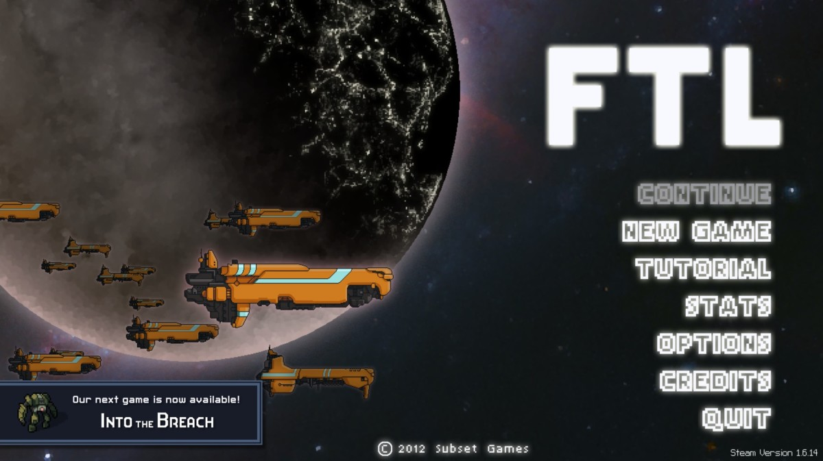 "Don't get me wrong, ""FTL"" is a great game!"