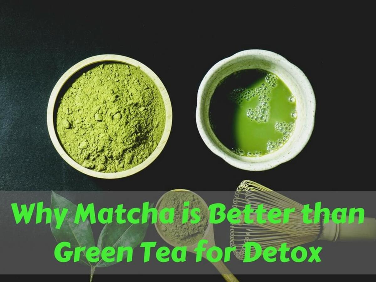 Why Matcha Is Better Than Green Tea for Detox