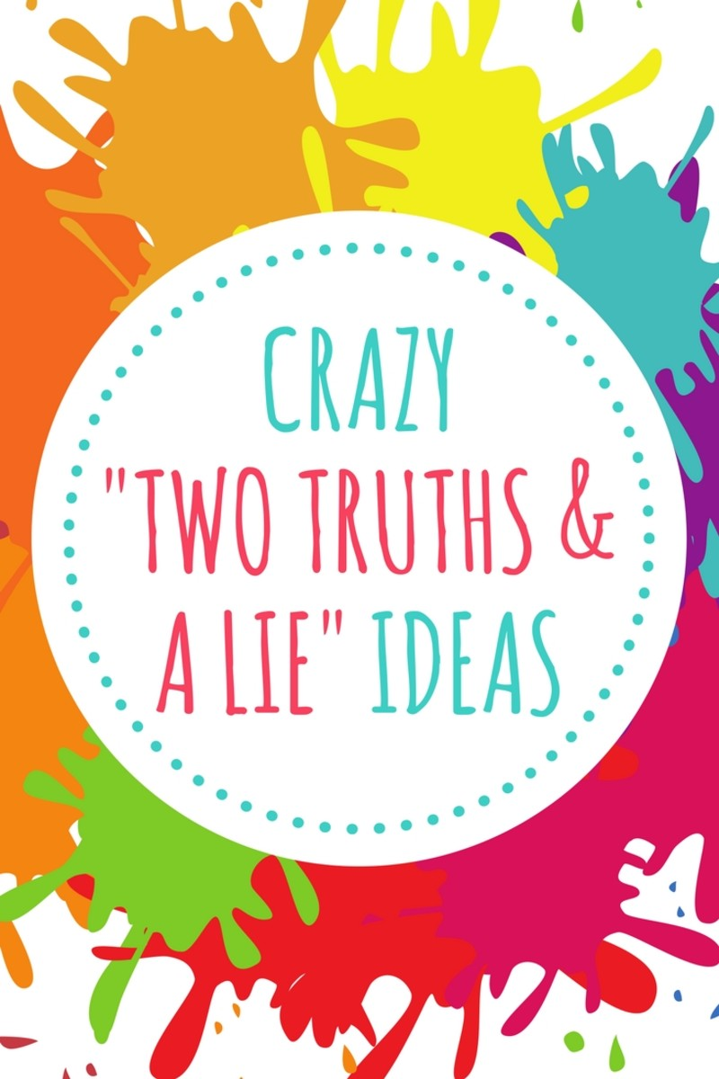 100+ crazy 'two truths and a lie' game ideas | hobbylark