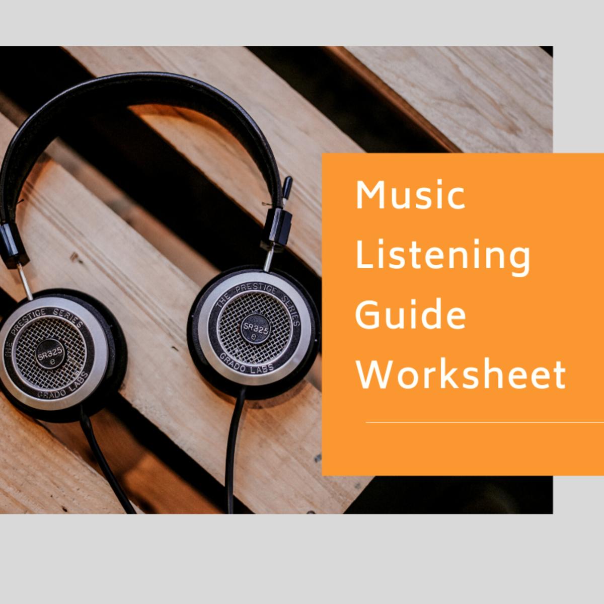 Music Listening Guide Worksheet