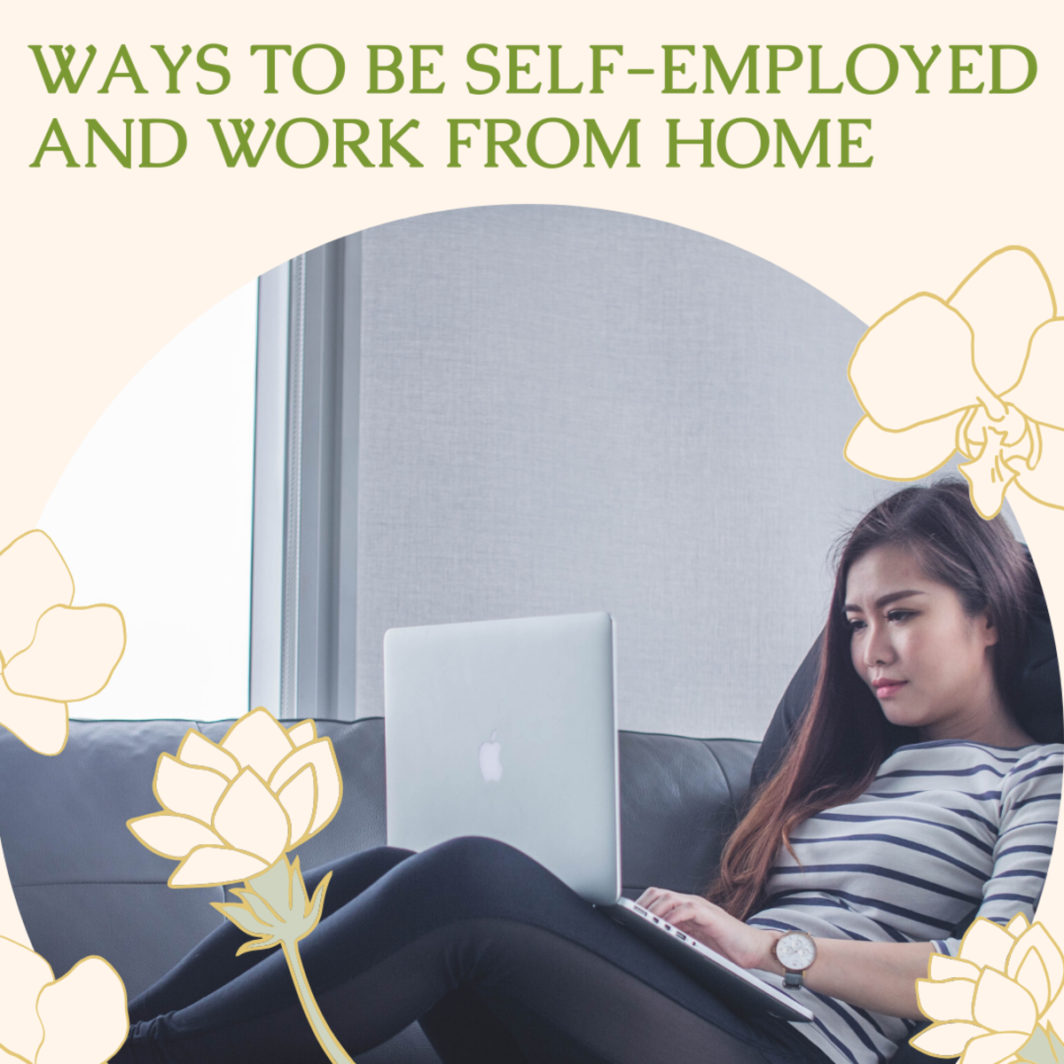 7 Ways to Be Self-Employed and Work From Home