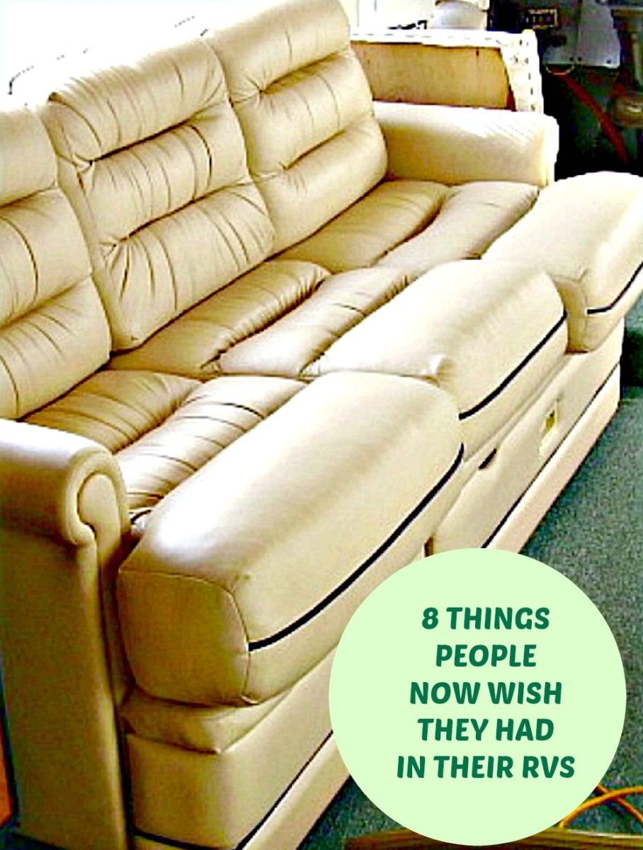 Items people wish they had in t heir RVs , such as more comfortable couches, that they did not think to buy at the point of sale.