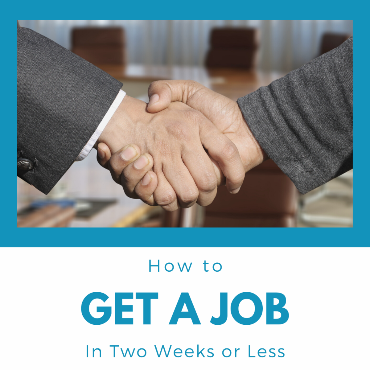 How to Find a Job Fast (in Two Weeks or Less)