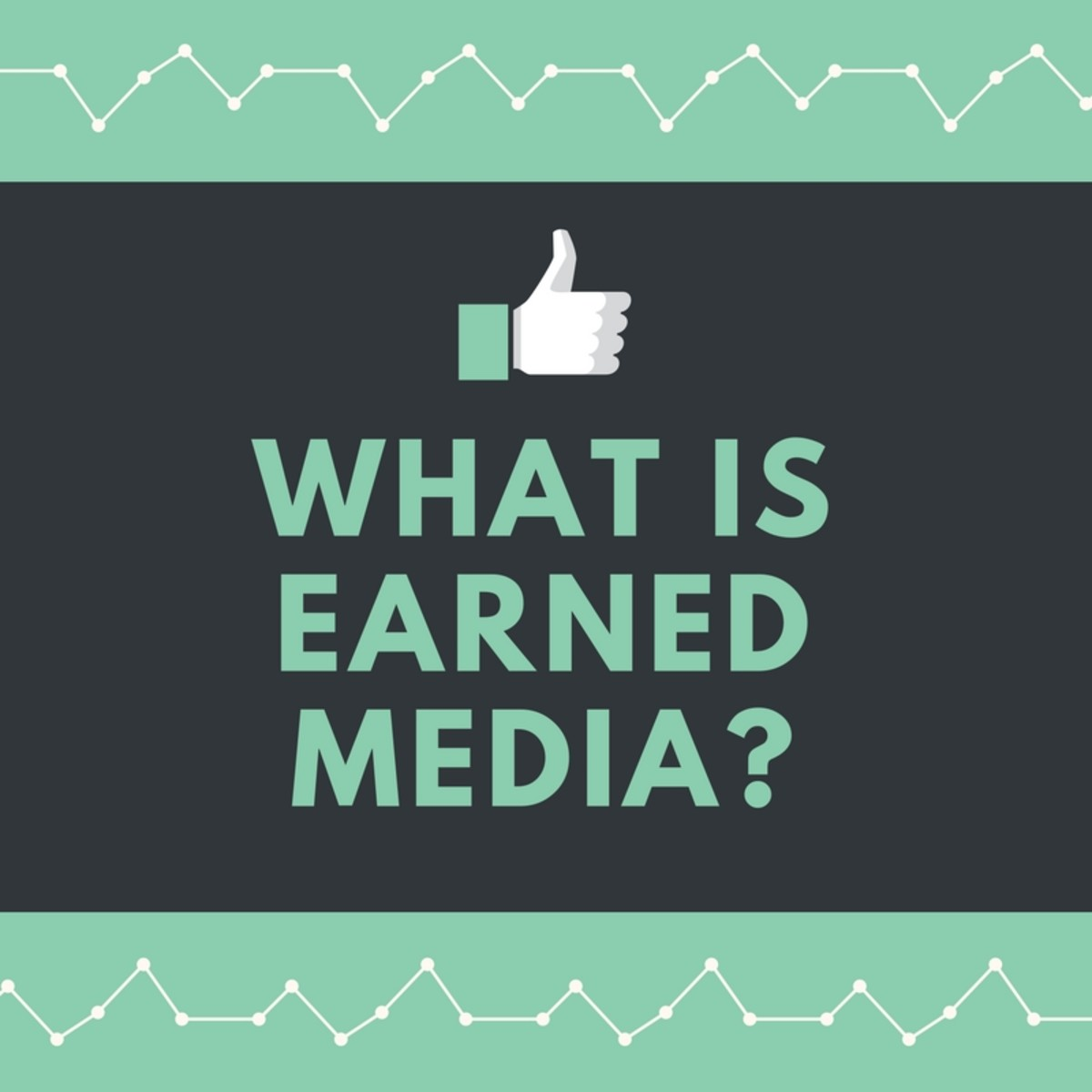 What Is Earned Media?