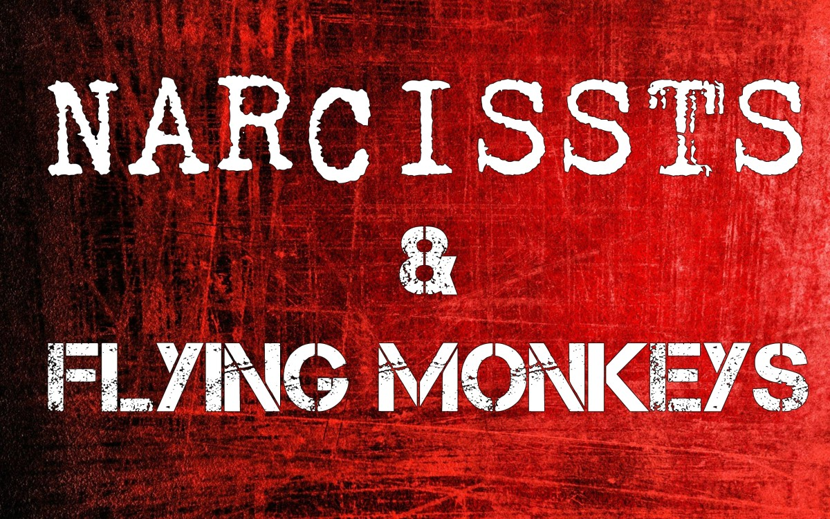 Narcissists & Flying Monkeys