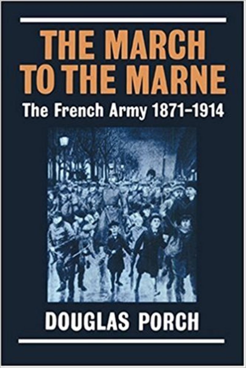 Book Review: March to the Marne by Douglas Porch