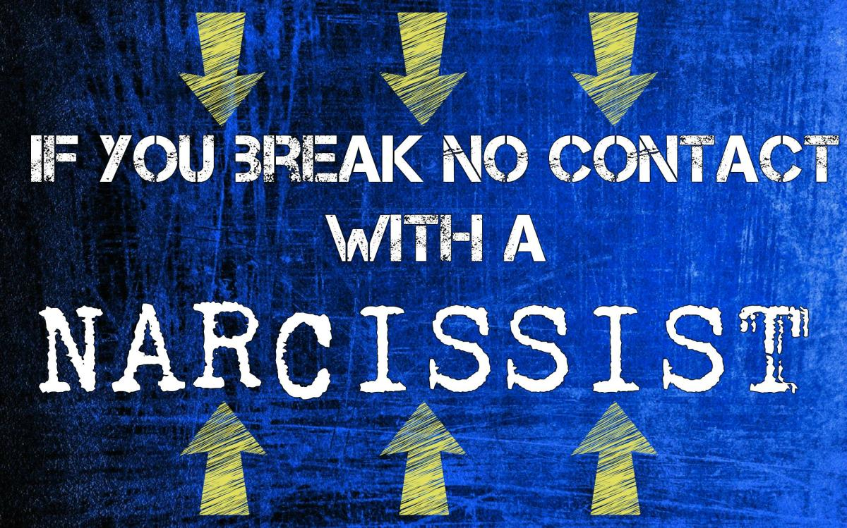 If You Break 'No Contact' With a Narcissist