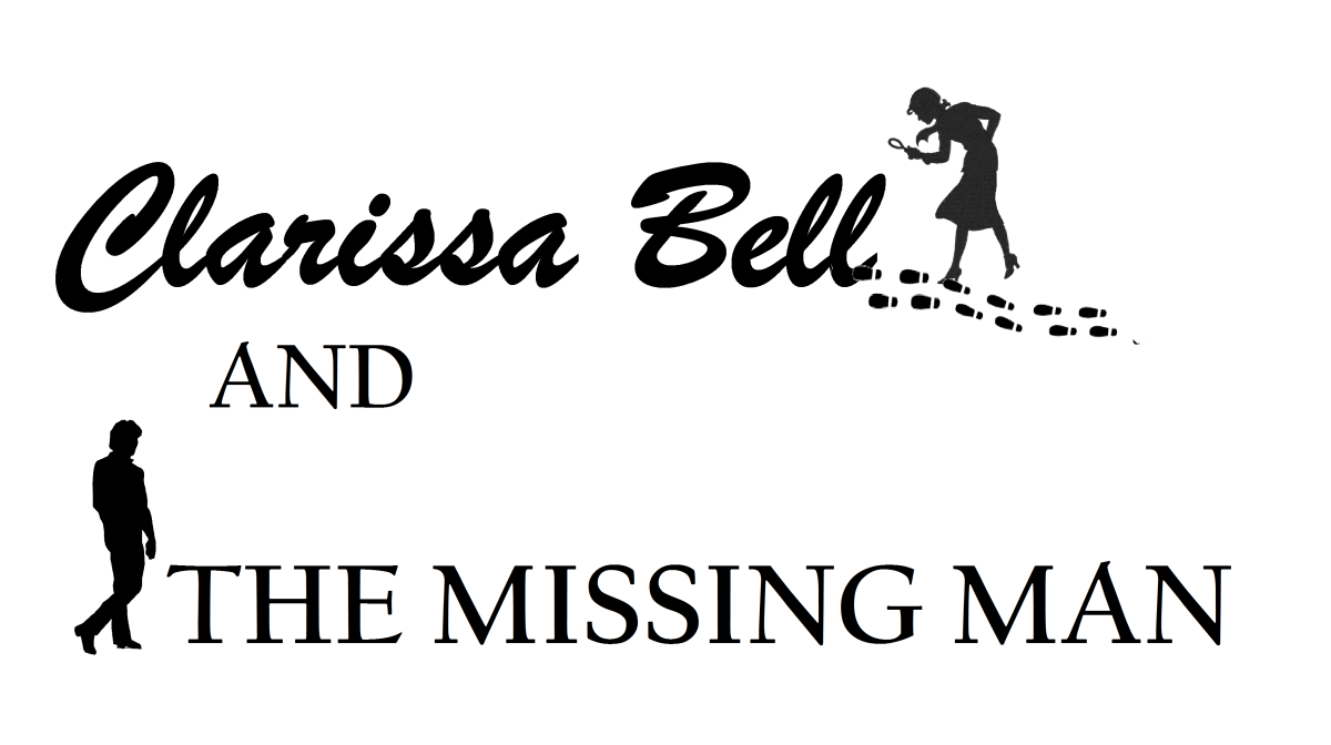 Clarissa Bell and the Missing Man