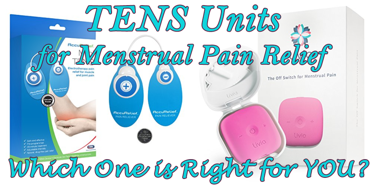 TENS Units for Menstrual Pain Relief: A Comparison of Livia and AccuRelief Mini TENS Systems